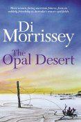 The Opal Desert -  Newest RD book club book :)