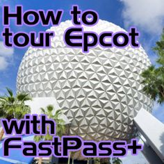 Touring plans for Epcot