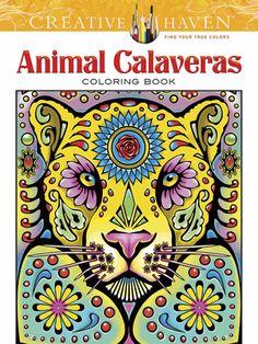 Creative Haven Animal Calaveras Coloring Book Adult Colo