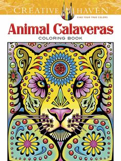 Thirty-one full-page pictures to color, rendered in the style of Day of the Dead artwork, feature ornately decorated faces of a bull, bear, jaguar, and other creatures.