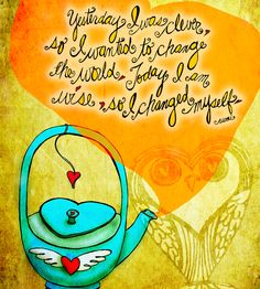 """Wise owl always has Rumi with TEA. """"Yesterday I was clever, so I wanted to change the world. Today I am wise, so I changed myself."""" - Rumi. What my #Tea says to me June 17 embrace change, drink YOUR life in. Cheers!   (What my #Tea says to me is a daily illustrated series created by Jennifer R. Cook)"""