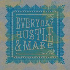 Wake, make & hustle. Out Of My Mind, Hustle, Mindfulness, Notes, Calm, Artwork, How To Make, Work Of Art, Hustle Dance
