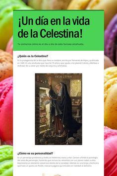 ¡Un día en la vida de la Celestina!