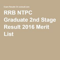 RRB NTPC Graduate 2nd Stage Result 2016 Merit List