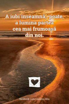 A iubi înseamnă poate a lumina partea cea mai frumoasă din noi.