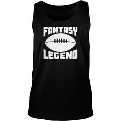 fantasy #football legend,  Order HERE ==> https://www.sunfrogshirts.com/LifeStyle/124234337-697129363.html?51147,  Please tag & share with your friends who would love it ,  #birthdaygifts #renegadelife #superbowl  #football soccer, football nfl, football players   #football #family #holidays #events #gift #home #decor #humor #illustrations