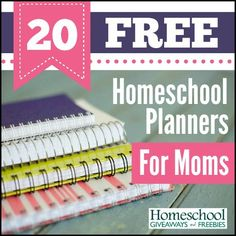 20 FREE Homeschool Planners for Moms!