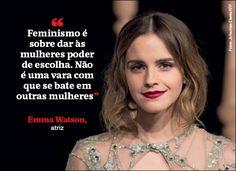 """""""Feminismo é sobre dar às mulheres poder de escolha. Não é uma vara com que se bate em outras mulheres"""" - Emma Watson, atriz (Foto: Johannes Eisele/AFP)"""
