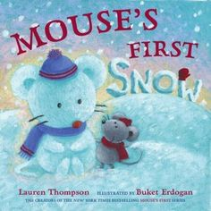 8e7828cc32 Mouse s First Snow (Mouse s First Series) Going to get these and make  flannel board
