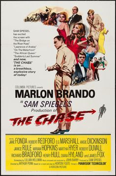 The Chase Starring: Marlon Brando, Jane Fonda, Robert Redford, Robert Duvall and Diana Hyland Robert Redford, Robert Duvall, Marlon Brando, Jane Fonda, Classic Movie Posters, Classic Movies, Cinema Posters, Film Posters, Chase Movie
