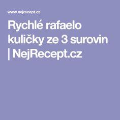 Rychlé rafaelo kuličky ze 3 surovin   NejRecept.cz