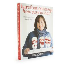 The Barefoot Contessa's, How Easy Is That?