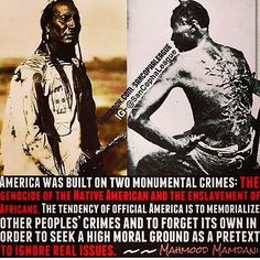 The so called Native Americans & African Americans