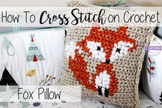 In this video you'll learn to cross stitch on crochet! I'll be going over a simple fox design on my Basic Crochet Pillow pattern from my last video, but you ...