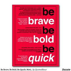 Be Brave. Be Bold. Be Quick. Motivational Quotes Postcard