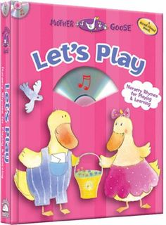 Let's Play – a Mother Goose Nursery Rhymes Book « Library User Group