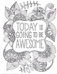 Today is gonna be an awesome day by Valentina Harper
