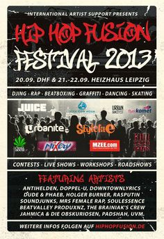 The first Flyer of the Hip Hop Fusion Festival 2013! http://www.hiphopfusion.de