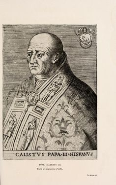 Pope Callixtus III.  From an engraving of 1580.