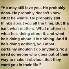 You need someone who goes out of their way to make it obvious that they want you in their life