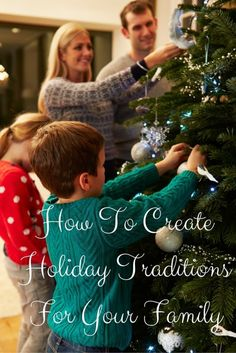 How To Create {Easy} Holiday Traditions For Your Family AD