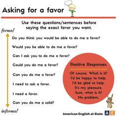 Asking for a favor #learnenglish https://plus.google.com/+AntriPartominjkosa/posts/FCMSEKJLEz5