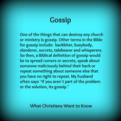 """""""Gossip"""" isn't a KJV bible word but it's one everyone can understand. Faith Quotes, Bible Quotes, Me Quotes, Bible Verses, Scriptures, Great Quotes, Quotes To Live By, Inspirational Quotes, Motivational"""