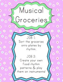 Elementary Music Resources: Centers: Musical Groceries