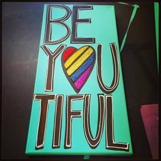 A little reminder that YOU are BEAUTIFUL in every way! canvas with painted sides. Registered Trademark, Twiggy, You Are Beautiful, Original Paintings, The Originals, Canvas, Image, Art, You're Beautiful