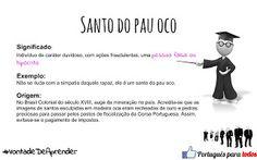 Português para todos: Santo do pau oco