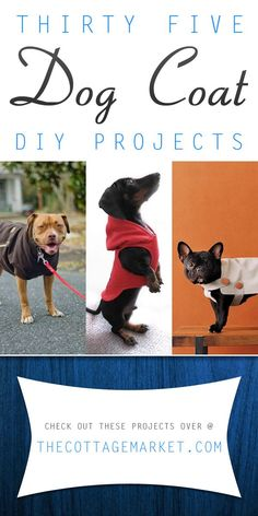 35 DIY Dog Coats #DogCoatDIYProjets, #DogCoatProjects, #HowToMakeADogCoat