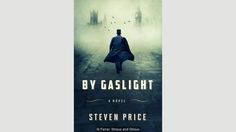 Steven Price, By Gaslight (Credit: Credit: Farrar, Straus and Giroux)