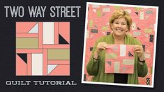 """Make a """"Two Way Street"""" Quilt with Jenny! - YouTube"""
