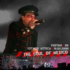 U2 -Vertigo Tour -16/02/2006 -Mexico City Mexique- Estadio Azteca (2)