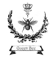 """Free printable Image : """"The Queen Bee"""" french inspired scroll graphic design for DIY paper crafts, transfers and mixed media art. Vintage Bee, Vintage Labels, Diy Paper, Paper Crafts, Decoupage, Bee Art, Graphics Fairy, Bee Happy, Bees Knees"""