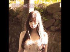 Lee Tae Yeon (이태연) - 별 바람 햇살 그리고 사랑