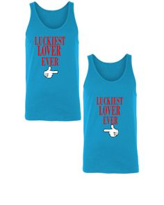 LUCKIEST LOVER EVER COUPLE - Unisex Couple Tank Top