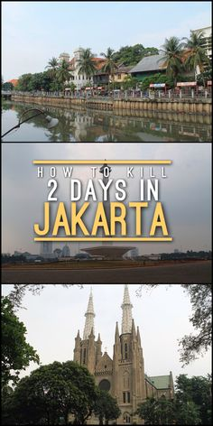 Your guide on what do while spending 2 days in Jakarta, Indonesia. It's not the most amazing city in the world but it does have its charms!
