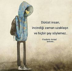 Dürüst insan, incindiği zaman uzaklaşır ve hiçbir. - I wonder. a lot. Wise Quotes, Book Quotes, Words Quotes, Sayings, Sad Stories, Magic Words, Word Up, Perfect Word, Thug Life
