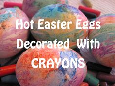 Hot Easter Eggs Decorated With Crayon