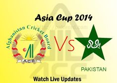 Watch Asia Cup 3rd Match Afghanistan Vs Pakistan Fatuallah Stadium 27th Feb 2014