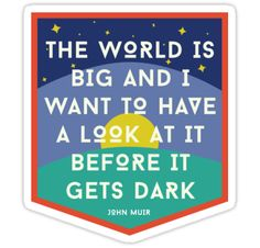 """""""The World Is Big 1"""" Stickers by 1606stefanie 