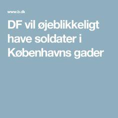 DF vil øjeblikkeligt have soldater i Københavns gader