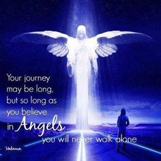 You are not alone. Have Faith and Believe that the Angels are with you, because they are O:)