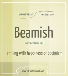 Todays #WordOfTheDay is: Beamish   Synonyms for this #Scrabble word are #bright, #cheerful, #optimistic, #happy, #smiling, #gladsome, #twinkly, #joyful, #joyous, #delighted, #ecstatic, #merry. Learn English Grammar, English Writing Skills, Book Writing Tips, Learn English Words, Writing Words, Unusual Words, Weird Words, English Vocabulary Words, English Phrases