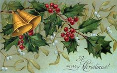 A Merry Christmas with bells and holly - vintage Christmas card