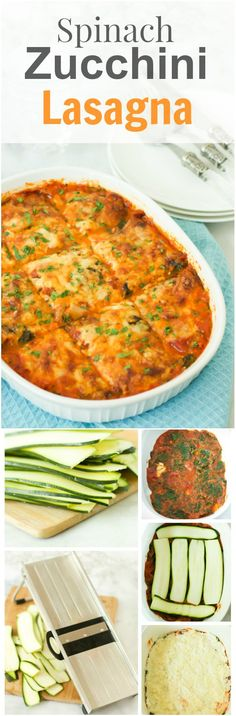 This Spinach and Zucchini Lasagna is vegetarian, low carb and gluten-free. It is made with tomato sauce, skinny ricotta and mozzarella and zucchini noodles