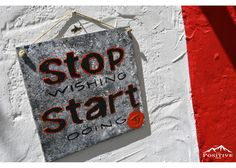 Stop wishing Start doing Stop Wishing Start Doing, Wooden Signs With Sayings, Motivation Inspiration, Inspirational Quotes, Positivity, Hand Painted, Life Coach Quotes, Inspiring Quotes, Quotes Inspirational