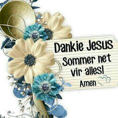 I Love You God, God Is Good, Evening Greetings, Afrikaanse Quotes, Goeie More, Inspirational Qoutes, Morning Quotes, Positive Thoughts, Christian Quotes