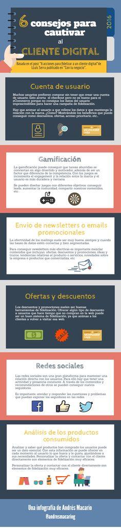 6 consejos para cautivar al cliente digital #infografia
